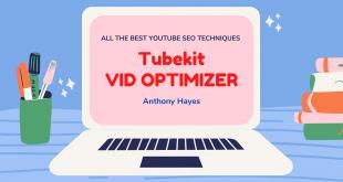 Tubekit-Vid-Optimizer-Review